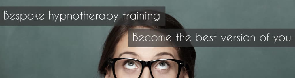Bespoke hypnotherapy training - Become the best version of you
