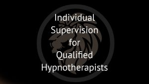 Individual supervision for qualified hypnotherapists