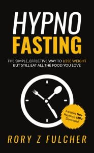 Hypno Fasting Rory Z Fulcher Hypnotist Weight Loss Intermittent Fasting