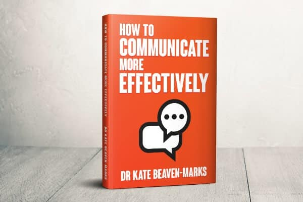 How to Communicate More Effectively Dr Kate Beaven-Marks HypnoTC