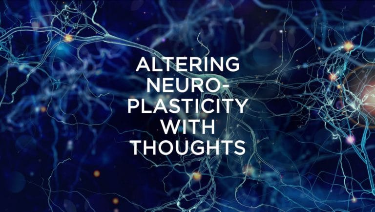 Altering neuroplasticity with thoughts
