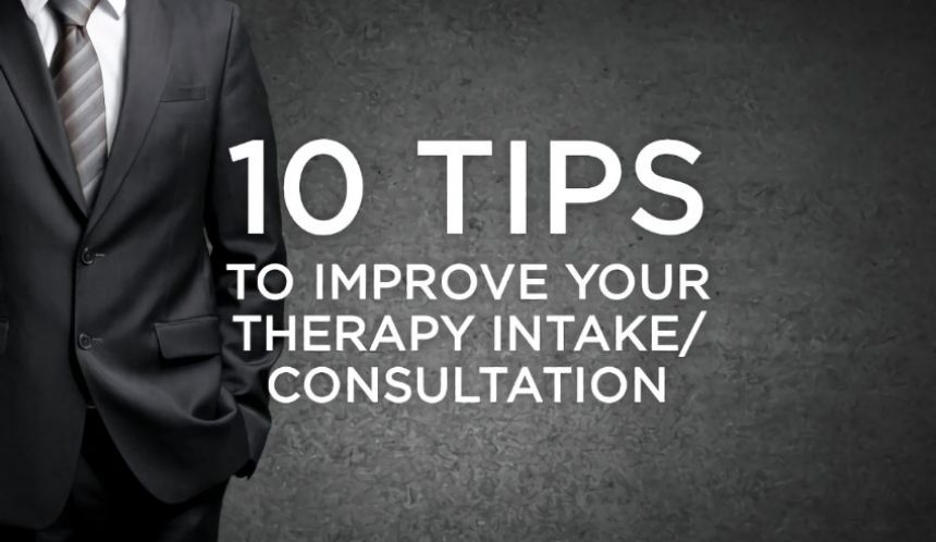 10 tips to improve your therapy intake