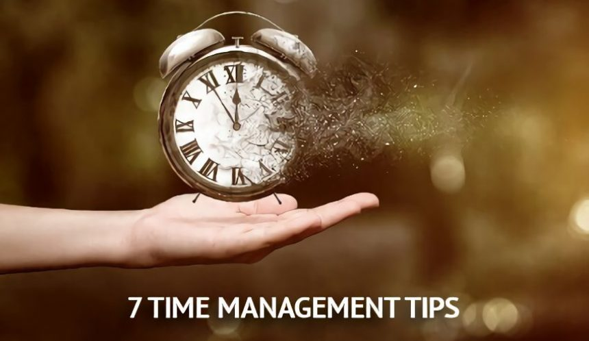 7 time management tips