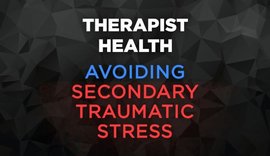 Avoiding secondary traumatic stress