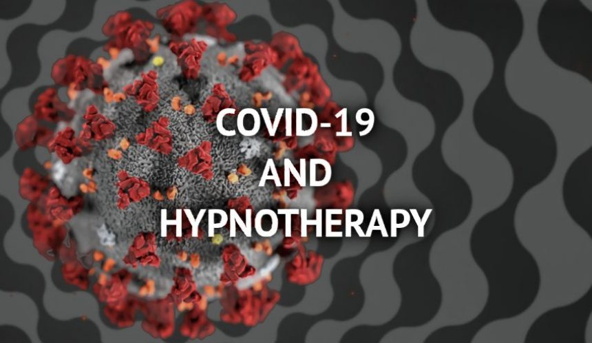 COVID-19 and hypnotherapy