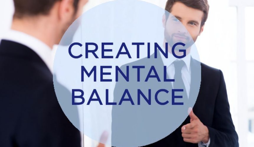 Creating mental balance