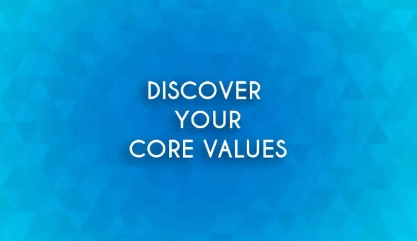 Discover core values