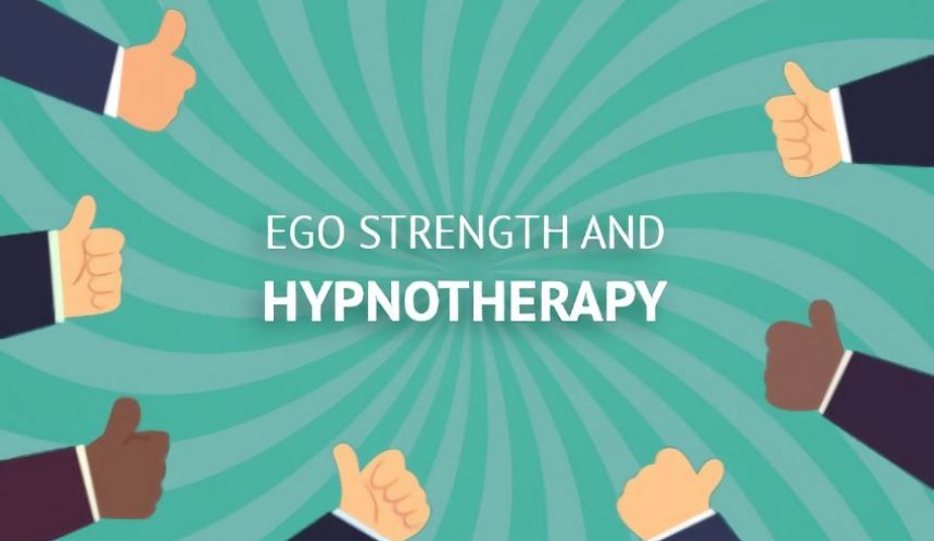 Ego strength and hypnotherapy