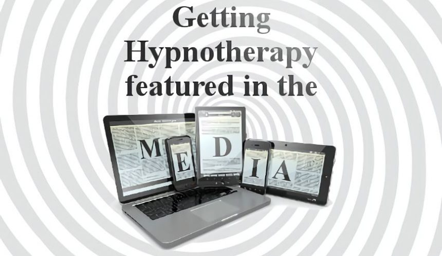Getting a hypnotherapy article featured in the media