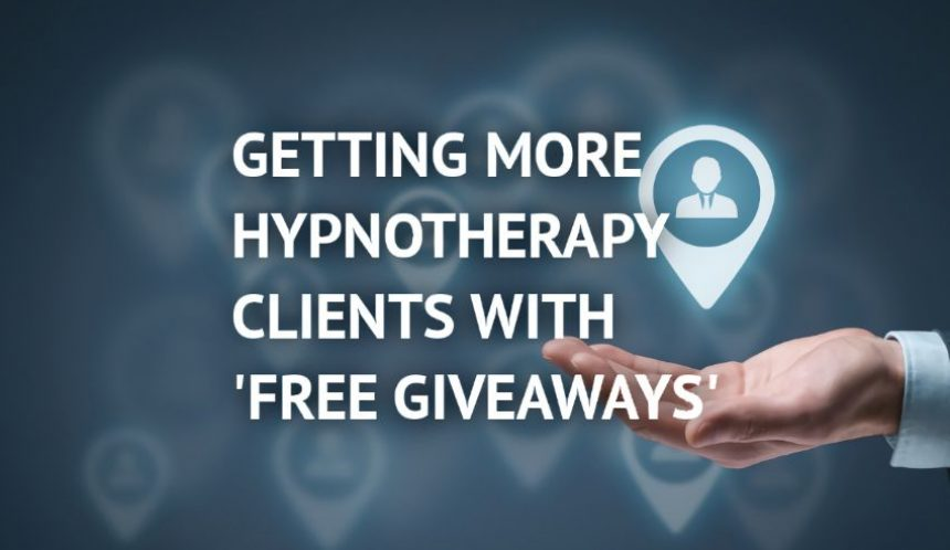Getting more hypnotherapy clients with free giveaways