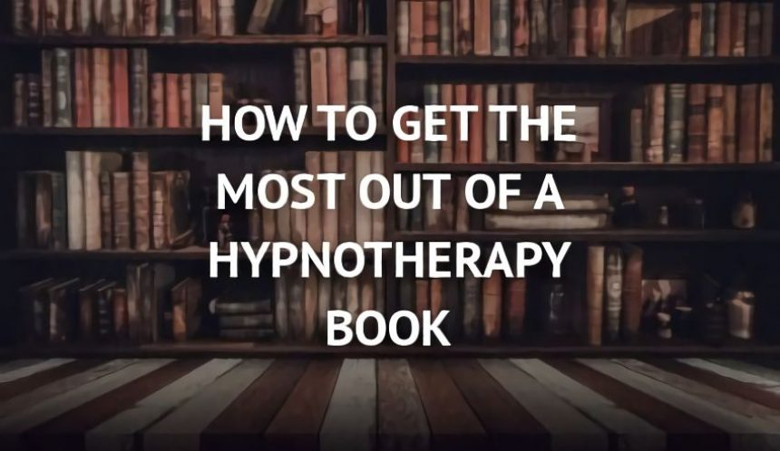 How to get the most from a hypnotherapy book