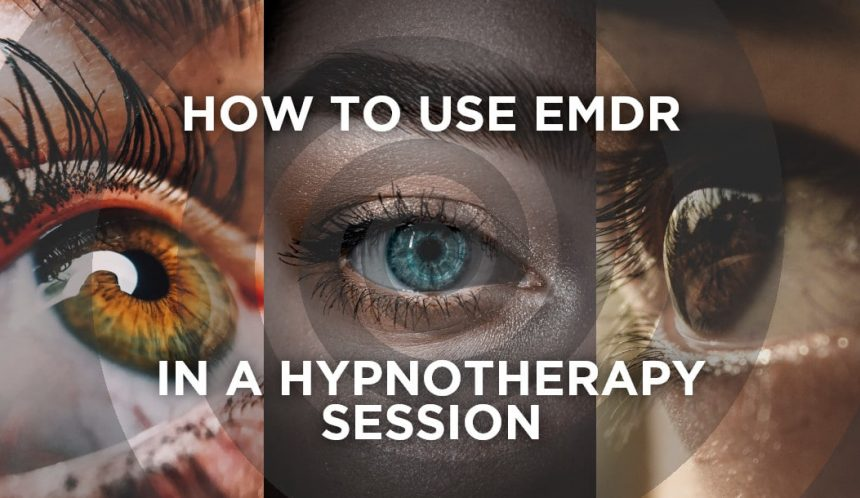 How to use emdr in a hypnotherapy session