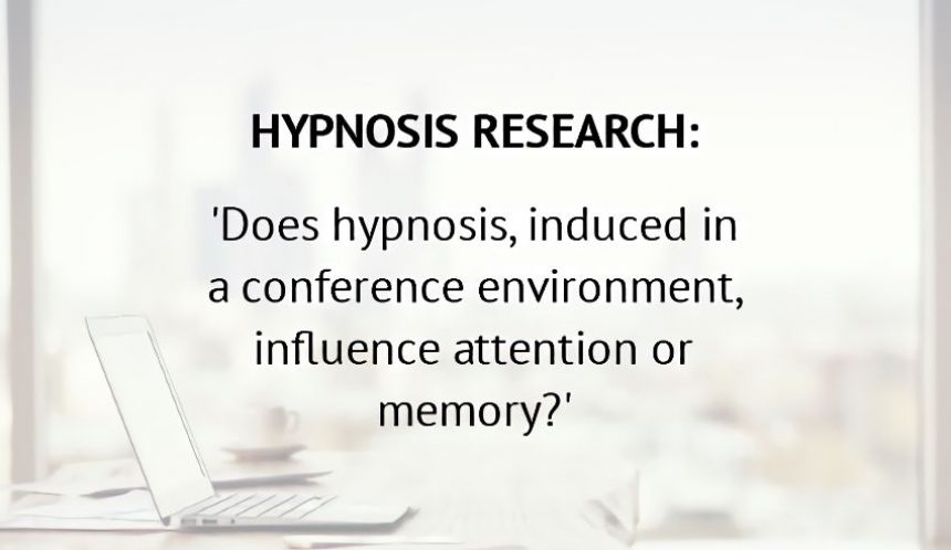 Hypnosis research – attention and memory
