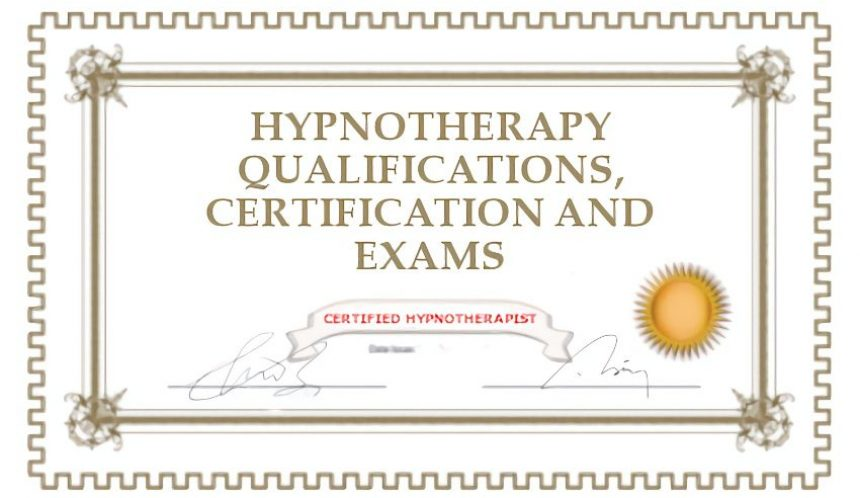Hypnotherapy qualifications, certifications and exams