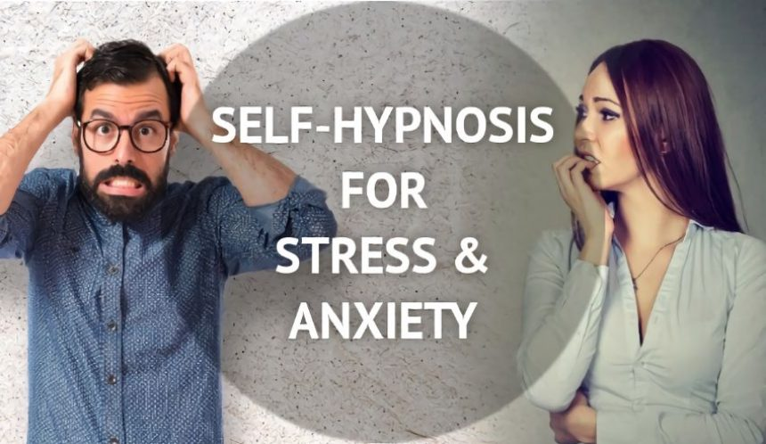 Self hypnosis for stress and anxiety