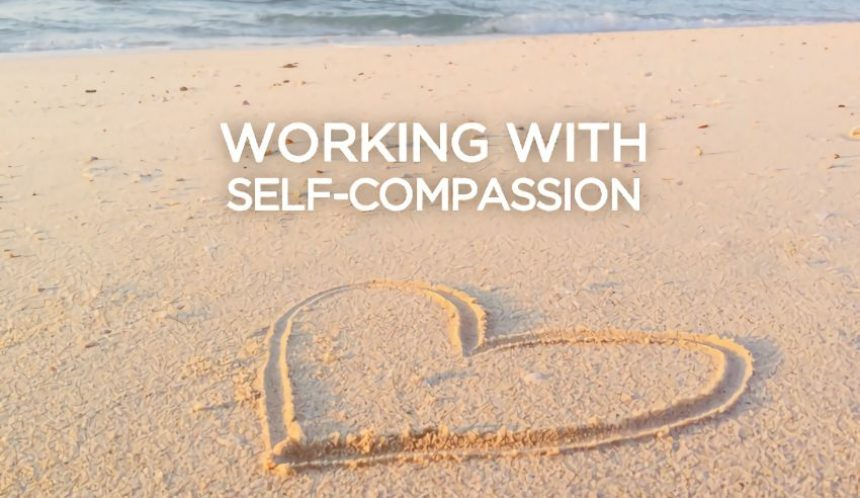 Working with self-compassion