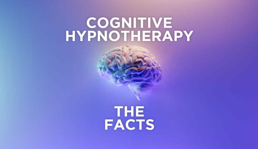cognitive hypnotherapy - the facts
