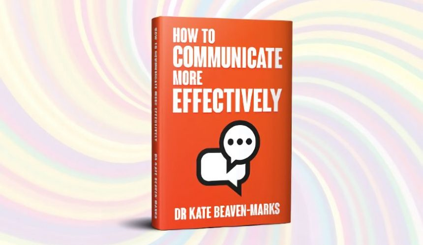how to communicate more effectively