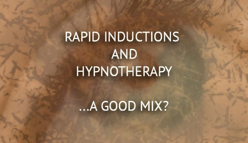rapid inductions and hypnotherapy