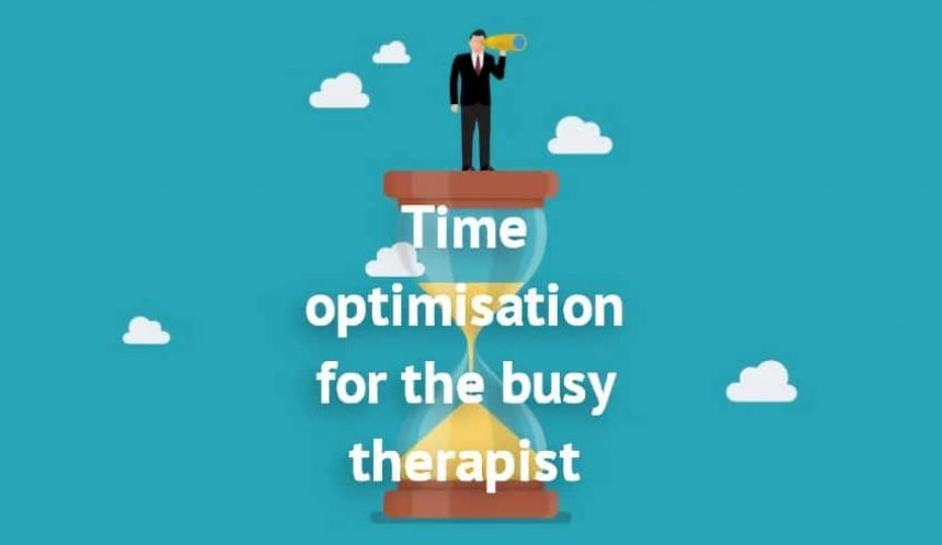 time optimisation busy therapist